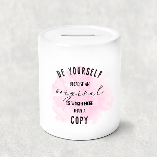 Be Yourself Positive Message Money Savings Pot