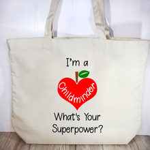 """I'm a Childminder what's your superpower?"" Childminder Gift Tote Bag - Tote Bag - Molly Dolly Crafts"