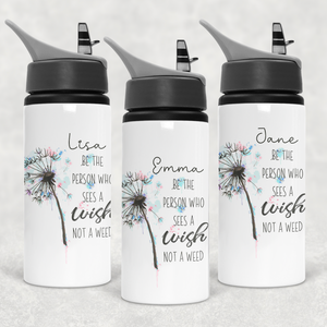 Dandelion See the Wish Not the Weed Personalised Straw Water Bottle 650ml