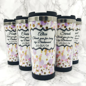 Thank you for being my Bridesmaid Flower Girl Maid of Honour Polka Dot 420ml Travel Mug