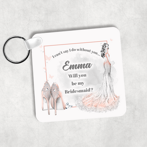 I Can't Say I Do Without You Will You Be My  Wedding Gift Keyring