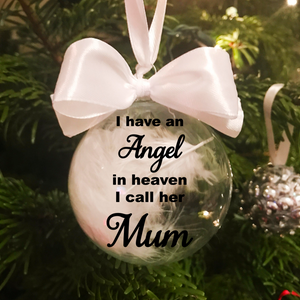 I have an angel in heaven, I call her/him ... Christmas Feather Glass Bauble - Bauble - Molly Dolly Crafts