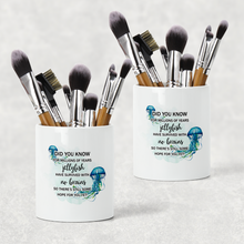 Jellyfish survived with no brains, there's hope for you Pencil Caddy / Make Up Brush Holder
