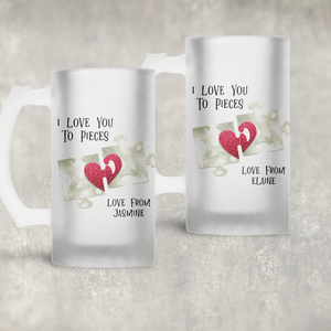 Love You to Pieces Valentine's Day Personalised Eve Beer Stein Mug