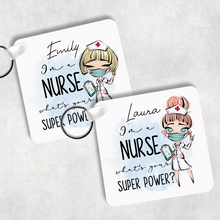 I'm a Nurse What's Your Superpower? Personalised Keyring