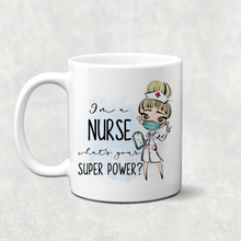 I'm a Nurse What's Your Superpower? Personalised Mug