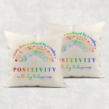 Every Storm is Followed By A Rainbow Positivity is the Key to Happiness Cushion Linen White Canvas
