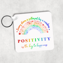 Rainbow After the Storm Positivity is the Key to Happiness Square Keyring