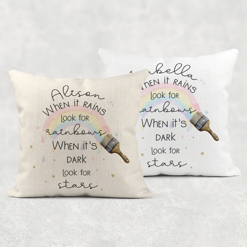 When it rains look for Rainbows, When it's dark look for Stars Personalised Cushion Linen White Canvas