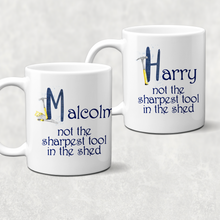 Not the Sharpest Tool in the Shed Personalised Novelty Mug