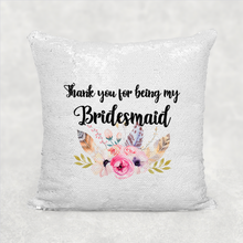 Thank you for being my Bridesmaid, Maid of Honour, Flower Girl Sequin Reveal Cushion -  - Molly Dolly Crafts