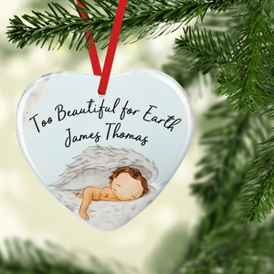Too Beautiful for Earth Baby Ceramic Memorial Christmas Bauble
