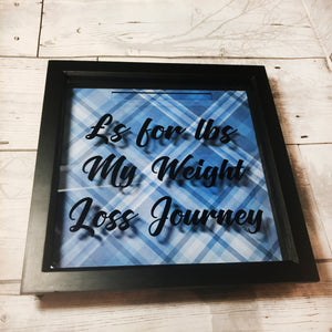Weight Loss Money Box Frame