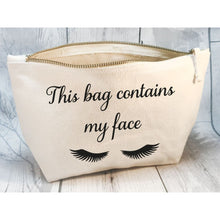 This Bag Contains My Face Make Up Natural / Standard