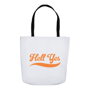 Hell Yes Tote Bags