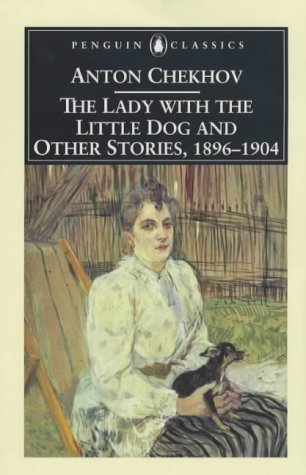 The Lady with the Little Dog and Other Stories, 1896-1904 (Penguin Classics) - creative writing course