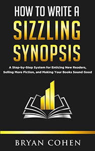 How to Write a Sizzling Synopsis - creative writing course