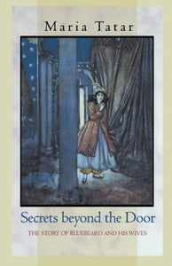Secrets beyond the Door: The Story of Bluebeard and His Wives - creative writing course