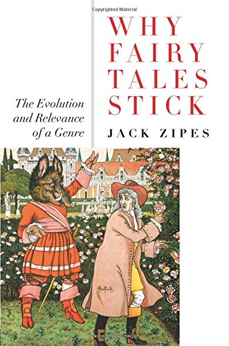 Why Fairy Tales Stick: The Evolution and Relevance of a Genre - creative writing course