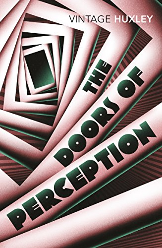The Doors of Perception: And Heaven and Hell - creative writing course
