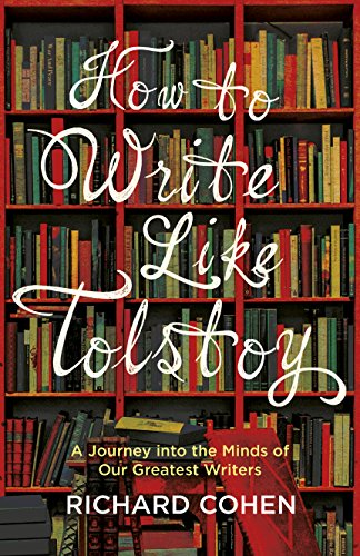 How to Write Like Tolstoy: A Journey into the Minds of Our Greatest Writers - creative writing course