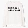 "Sweatshirt ""First Of All. Second Of All."" - THANKSNET"