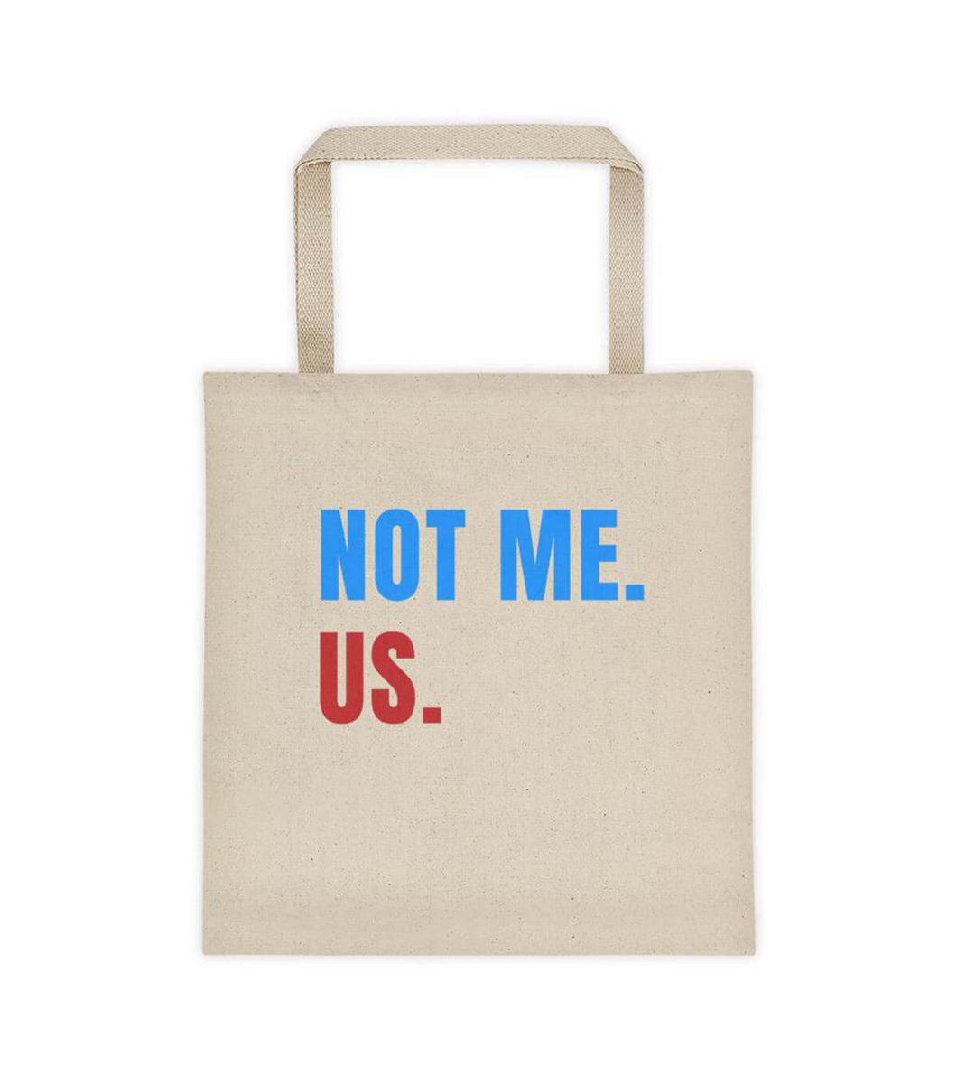 Bernie Sanders Not Me. Us. Tote bag