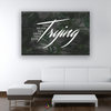 Image of Home Decor Wall Art: You Never Fail Until You Stop Trying