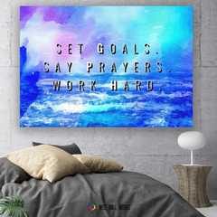Home Decor Wall Art: Set Goals. Say Prayers. Work Hard.