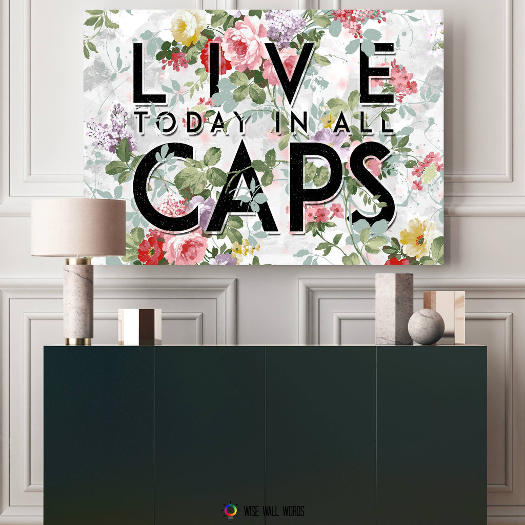 Home Decor Wall Art: Live In All Caps ...