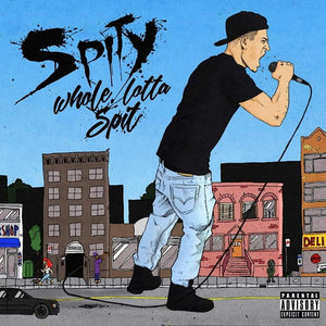 Whole Lotta Spit EP - MixTape