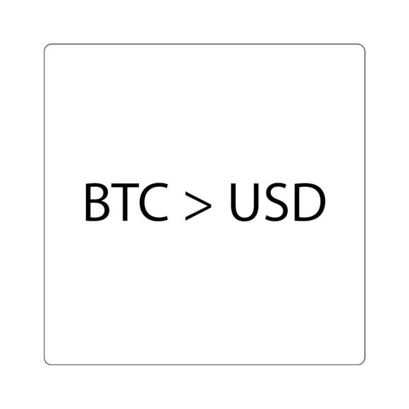 BTC > USD Sticker - General Crypto Store