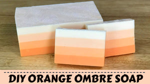 Ombre Orange Citrus Melt and Pour Soap
