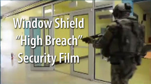 "Window Shield ""High Breach Security Film"" May 2018 Special"