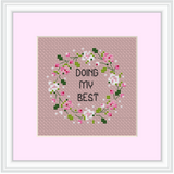 Doing My Best Cross Stitch Kit. Modern Cross Stitch. Flower Wreath Cross Stitch Kit.