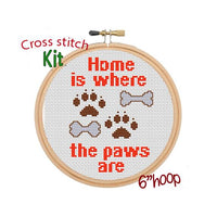 Home Is Where The Paws Are Cross Stitch Kit