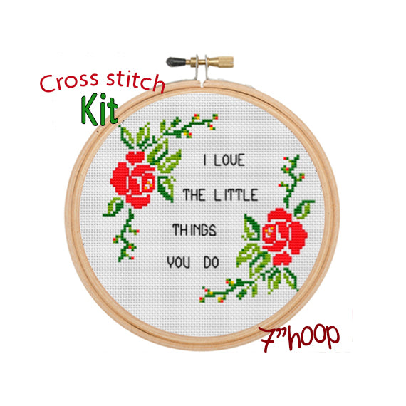 I Love The Little Things You Do Cross Stitch Kit
