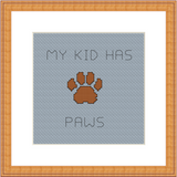 My Kid Has Paws Cross Stitch Kit