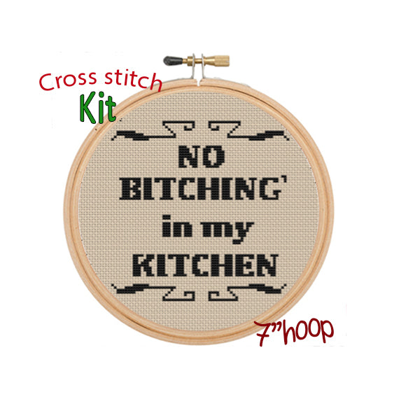 No Bitching' In My Kitchen