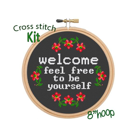Welcome Feel Free To Be Yourself Cross Stitch Kit.