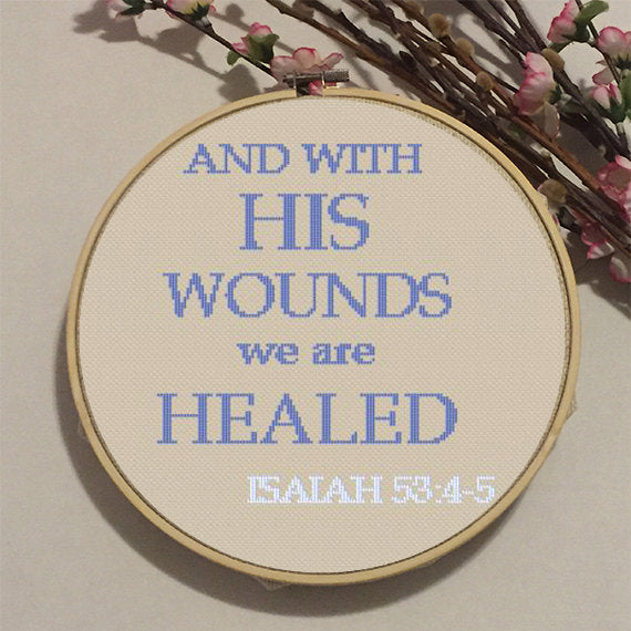 And With His Wounds We Are Healed. Cross Stitch Pattern. PDF Pattern.