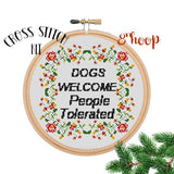 Dogs Welcome People Tolerated Cross Stitch Kit