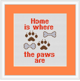 Home Is Where The Paws Are Cross Stitch Kit. Funny Modern Cross Stitch Pattern.