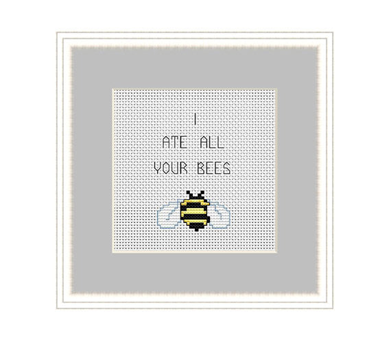 I Ate All Your Bees Cross Stitch Pattern. PDF Pattern.
