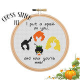 I Put A Spell On You And Now You're Mine Cross Stitch Kit