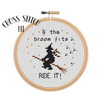 If The Broom Fits Ride It Cross Stitch Kit