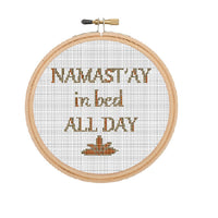Namast'ay In Bed All Day Cross Stitch Pattern