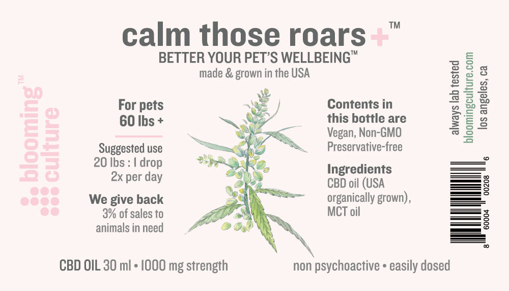 calm those roars | Blooming Culture highest strength organic CBD for dogs