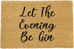 Let The Evening Be Gin Doormat