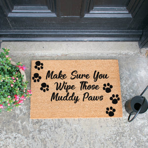 Make Sure You Wipe Those Muddy Paws Doormat
